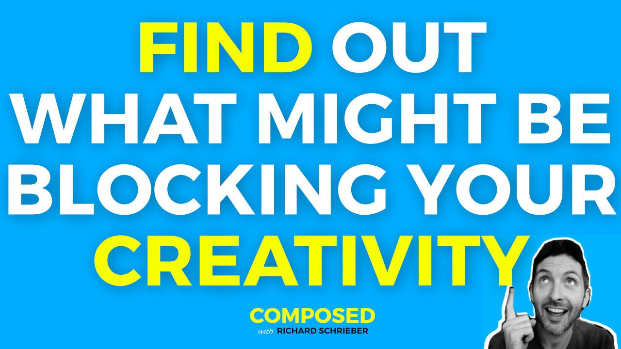Find Out What Might Be Blocking your Creativity